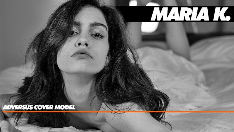 ADVERSUS Covermodel: Maria K. - Foto Alessio Cristianini